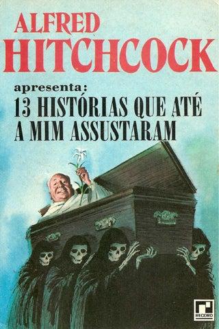 13 historias que ate a mim assustaram - Alfred Hitchcock by Alan ... 55c5226e7c3