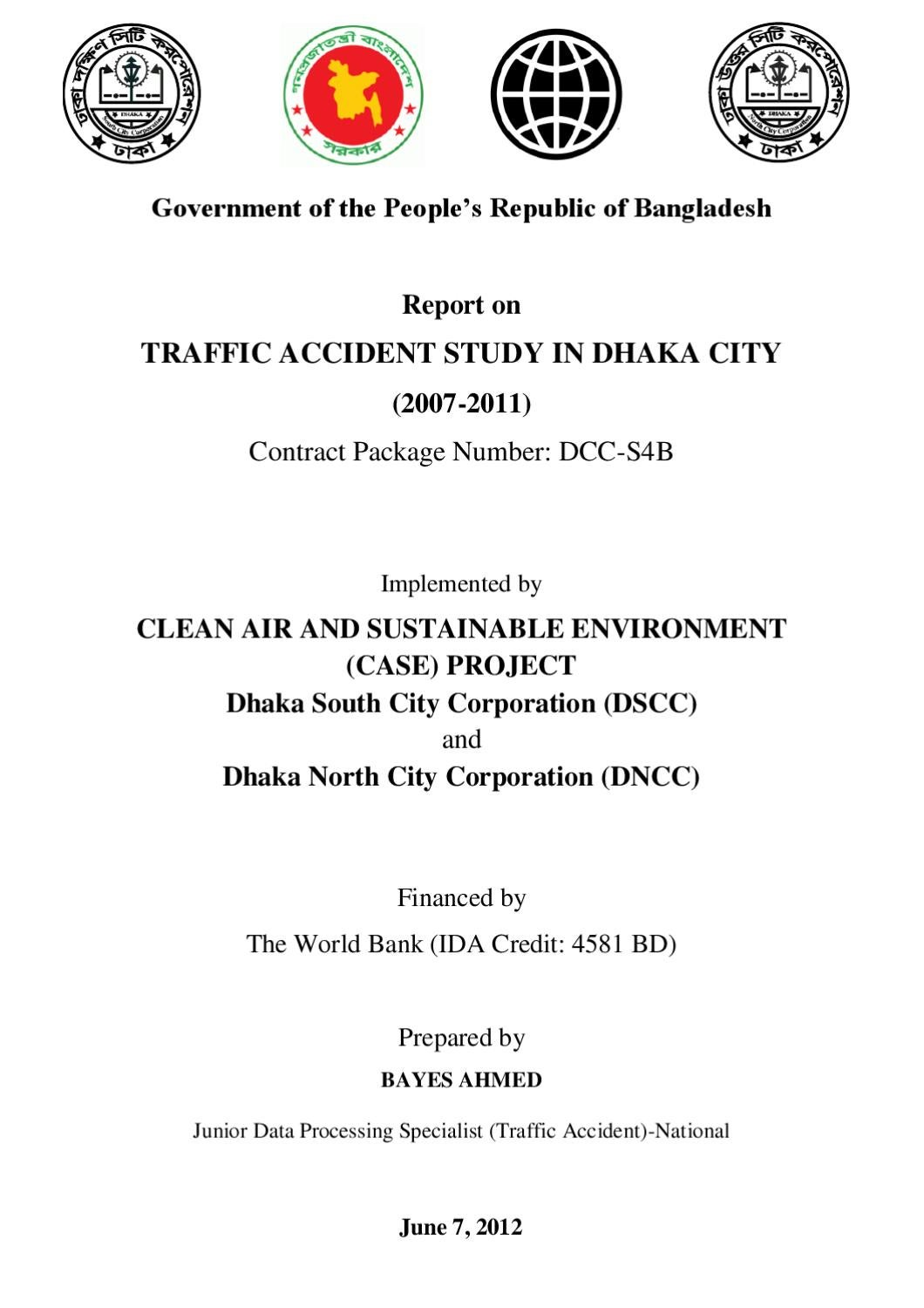 causes of road accident in dhaka city Traffic accident study in dhaka city (2007 a comprehensive road accident related database of dhaka city causes of road accidents in.