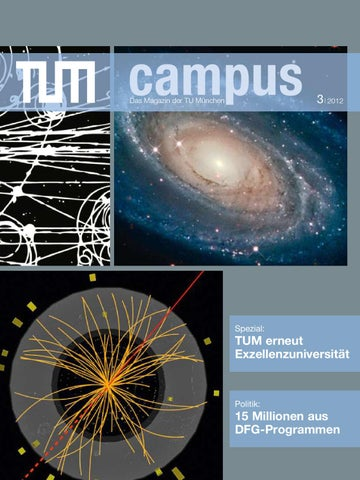 TUMcampus 2012-3 by Technische Universität München - issuu