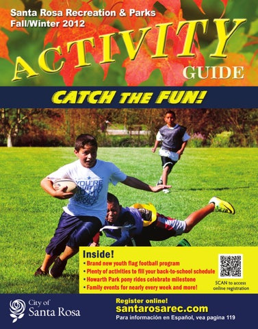 06e10c27 Fall/Winter 2014 Activity Guide by City of Santa Rosa Recreation and ...