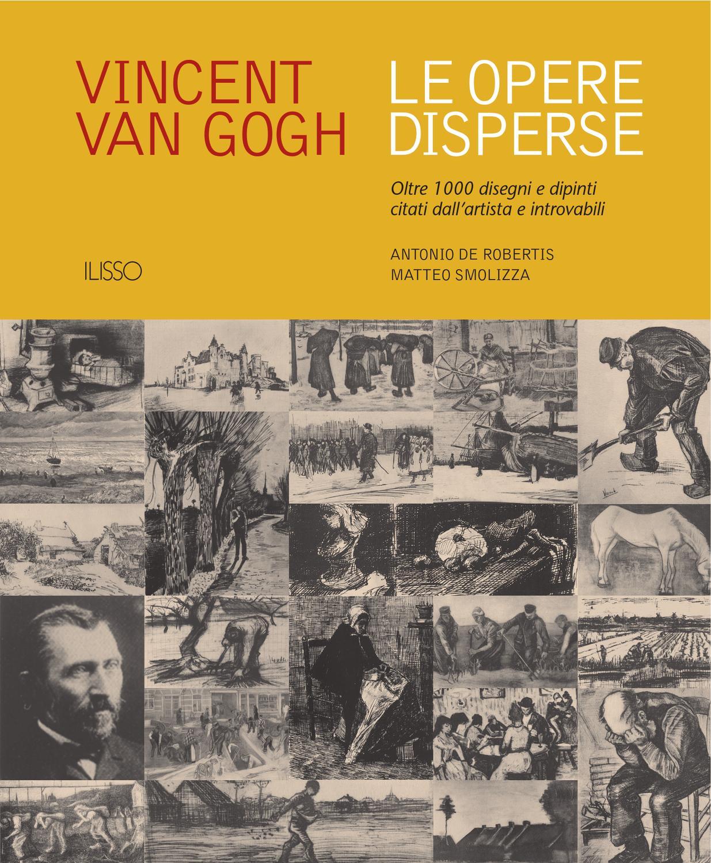 size 40 7f1f7 8b984 Van Gogh. Le opere disperse by Ilisso - issuu
