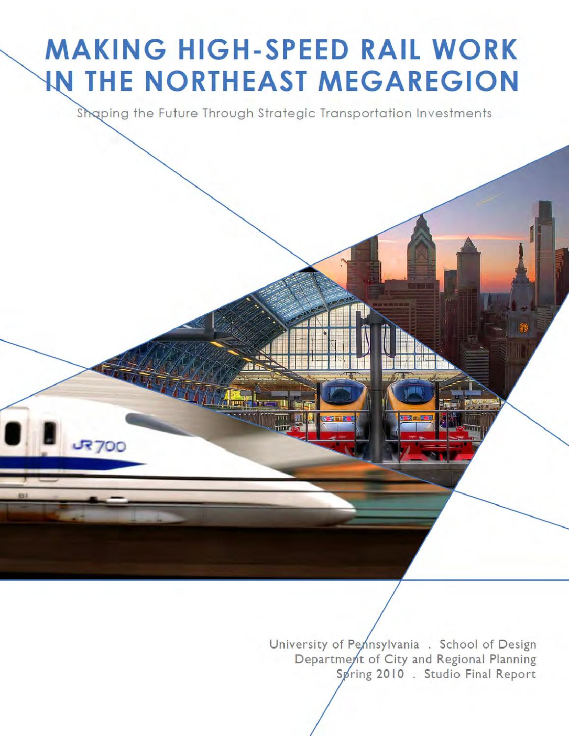 Making High-Speed Rail Work in the Northeast Megaregion by