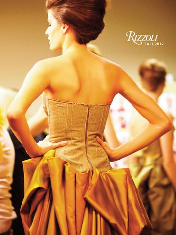 3903ce026e Rizzoli Fall 2012 Catalog by Rizzoli International Publications - issuu