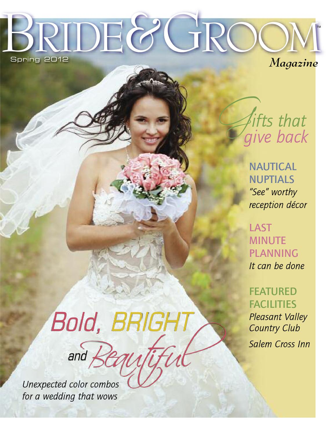 Bride Groom Magazine Spring 2012 By Bride Groom Magazine Issuu