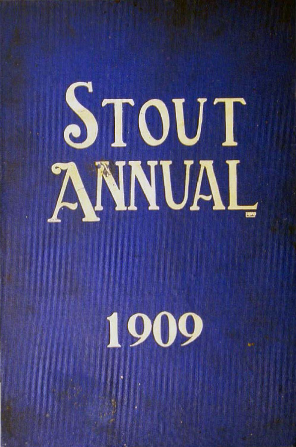 1909 Stout Annual by UW-Stout Archives - issuu