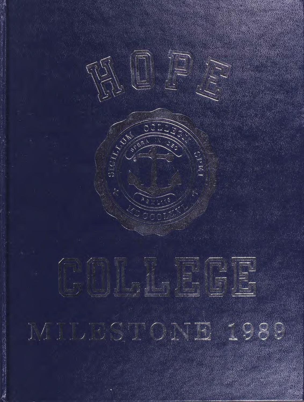 Milestone 1989 By Hope College Van Wylen Library Issuu