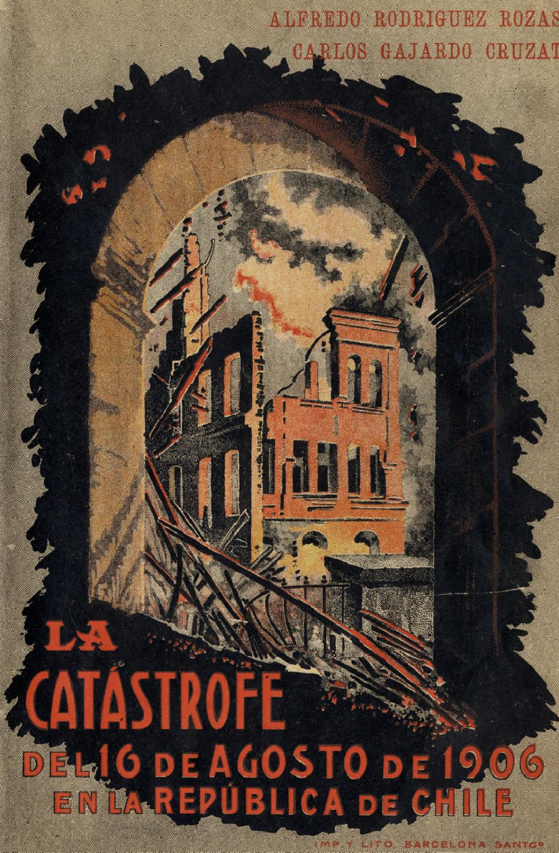 La Cat Strofe Del 16 De Agosto De 1906 En La Rep Blica De Chile By  # Muebles Loa Sur Ancud