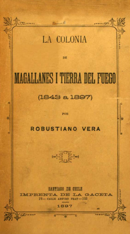La colonia de magallanes y Tierra del Fuego (1843 a 1897) by