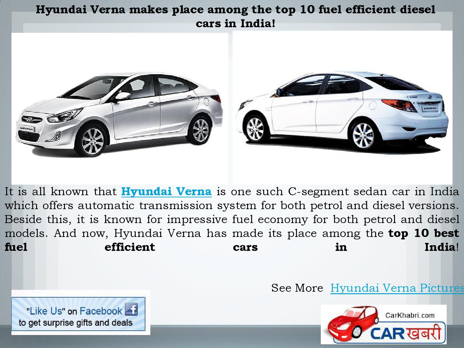 Hyundai Verna Makes Place Among The Top 10 Fuel Efficient Diesel Cars In India By Sanjeev Sharma Issuu