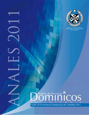 Anales 2011 by Orden de Predicadores - Provincia de San Luis Bertrán ... dd120b3ce06b2