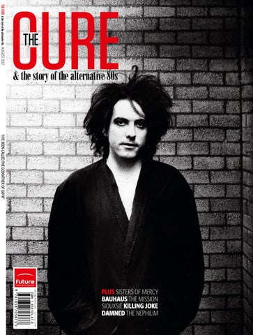 The Cure Story Of Alternative 80s By Future PLC
