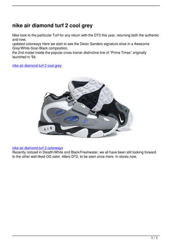 2403ddf88b nike air diamond turf 2 cool grey Nike took to the particular Turf for any  return with the DT2 this year, returning both the authentic and new, ...