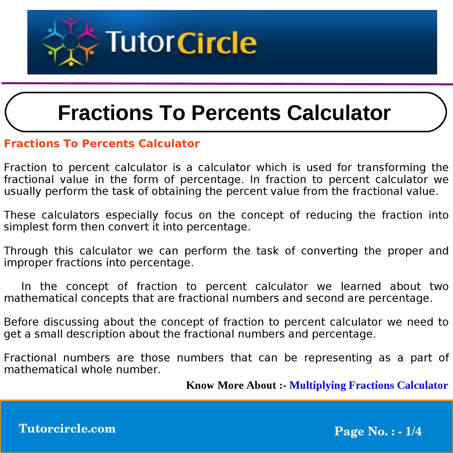 simplest form multiplication calculator  Fractions To Percents Calculator by circle team - issuu