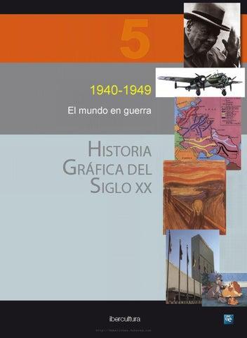 Historia Gráfica del Siglo XX Volumen 5 (1940 - 1949) by Ricardo ... 46115c9d10c