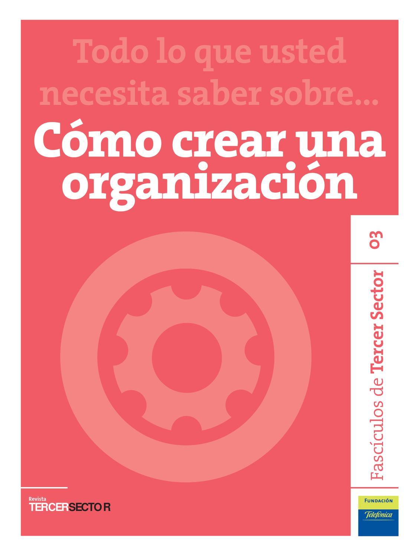 Cómo crear una organización by Tercer Sector - issuu