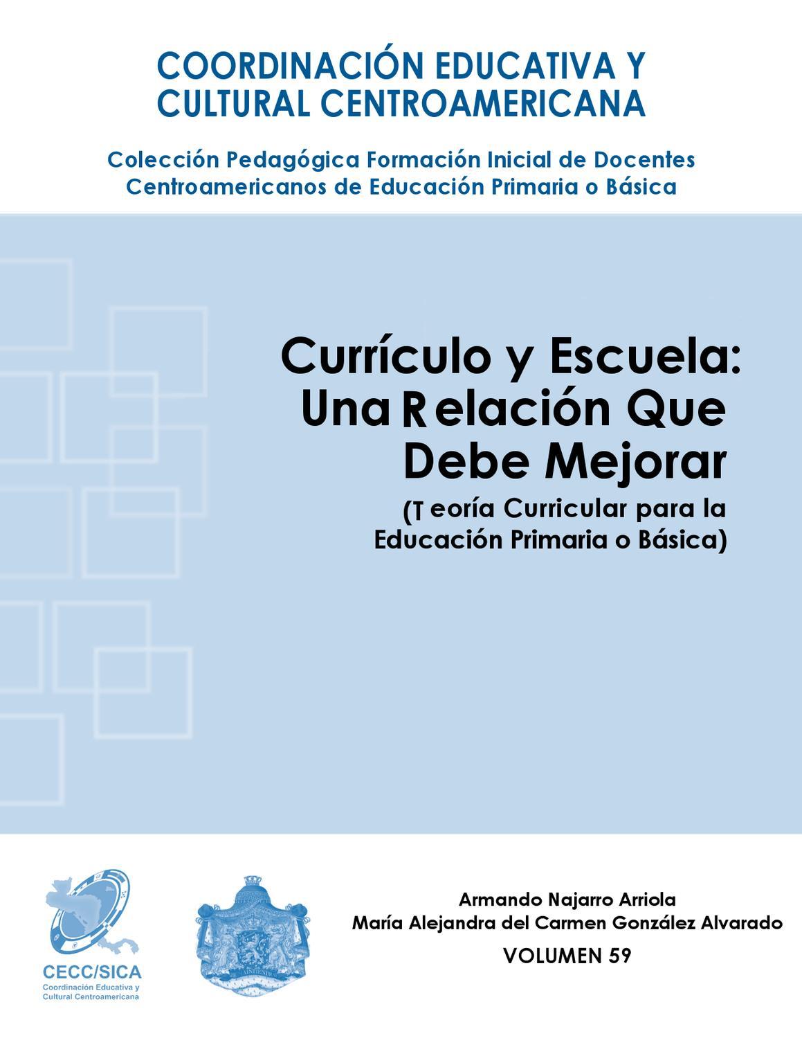 Currículo y escuela: una relación que debe mejorar... by CECC SICA ...