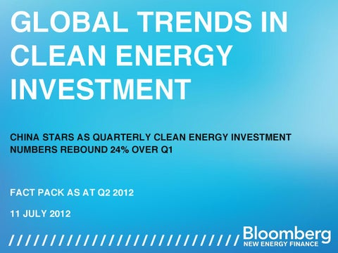 5abafd097f2 BNEF_global_trends_in_clean_energy_investment_q2_2012_fact_pack copy