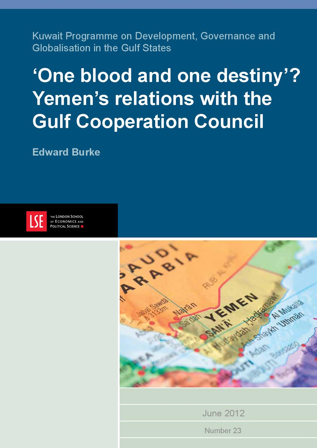 One blood and one destiny?' Yemen's relations with the Gulf