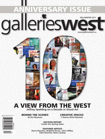 Galleries West Fallwinter 2011 By Galleries West Issuu
