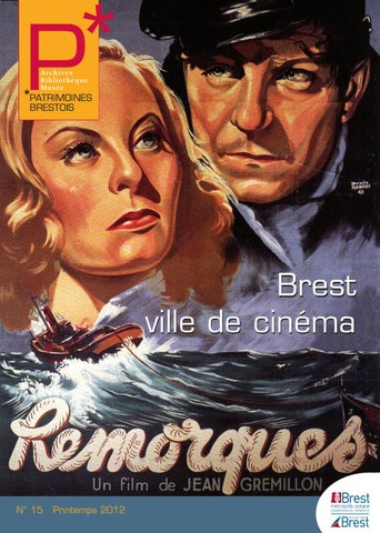 Patrimoine brestois N°15 by Médiathèques Municipales - issuu