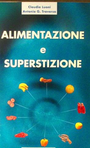 e467e54c9e Alimentazione e superstizione by Antonio G. Traverso - issuu