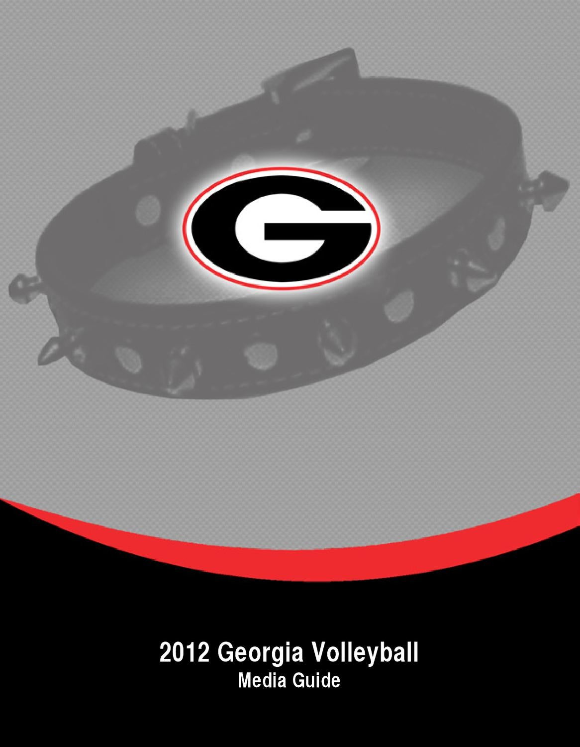 2012 Georgia Volleyball Media Guide by Georgia Bulldogs Athletics ...
