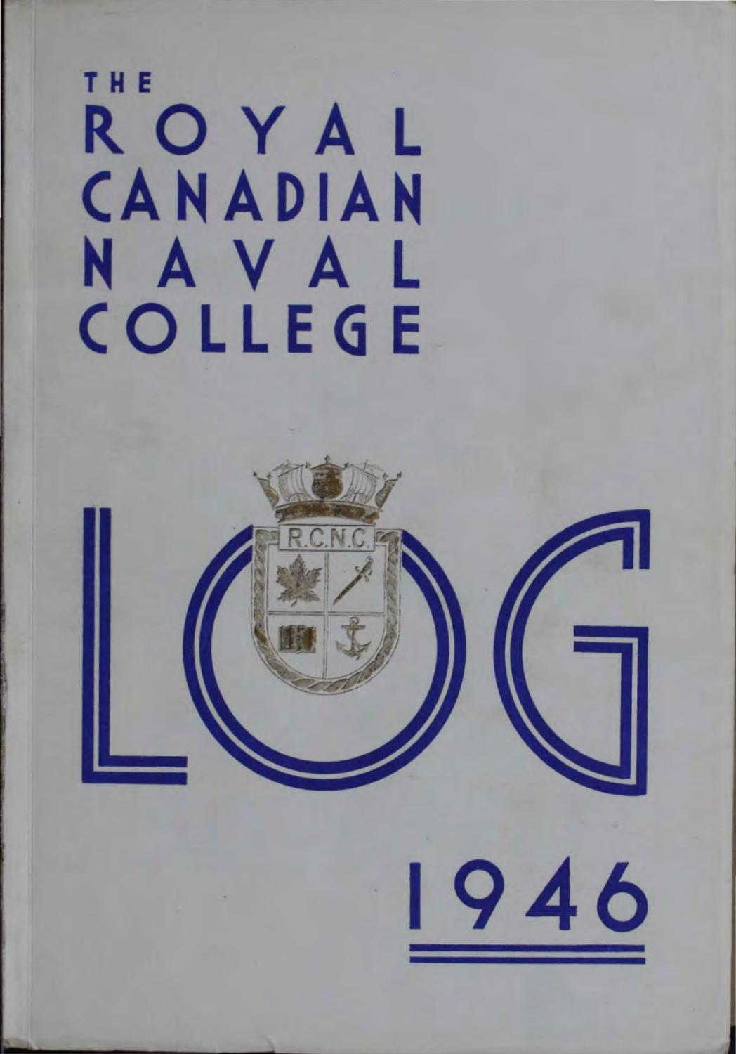 1946 Log Royal Canadian Naval College by Royal Roads ...