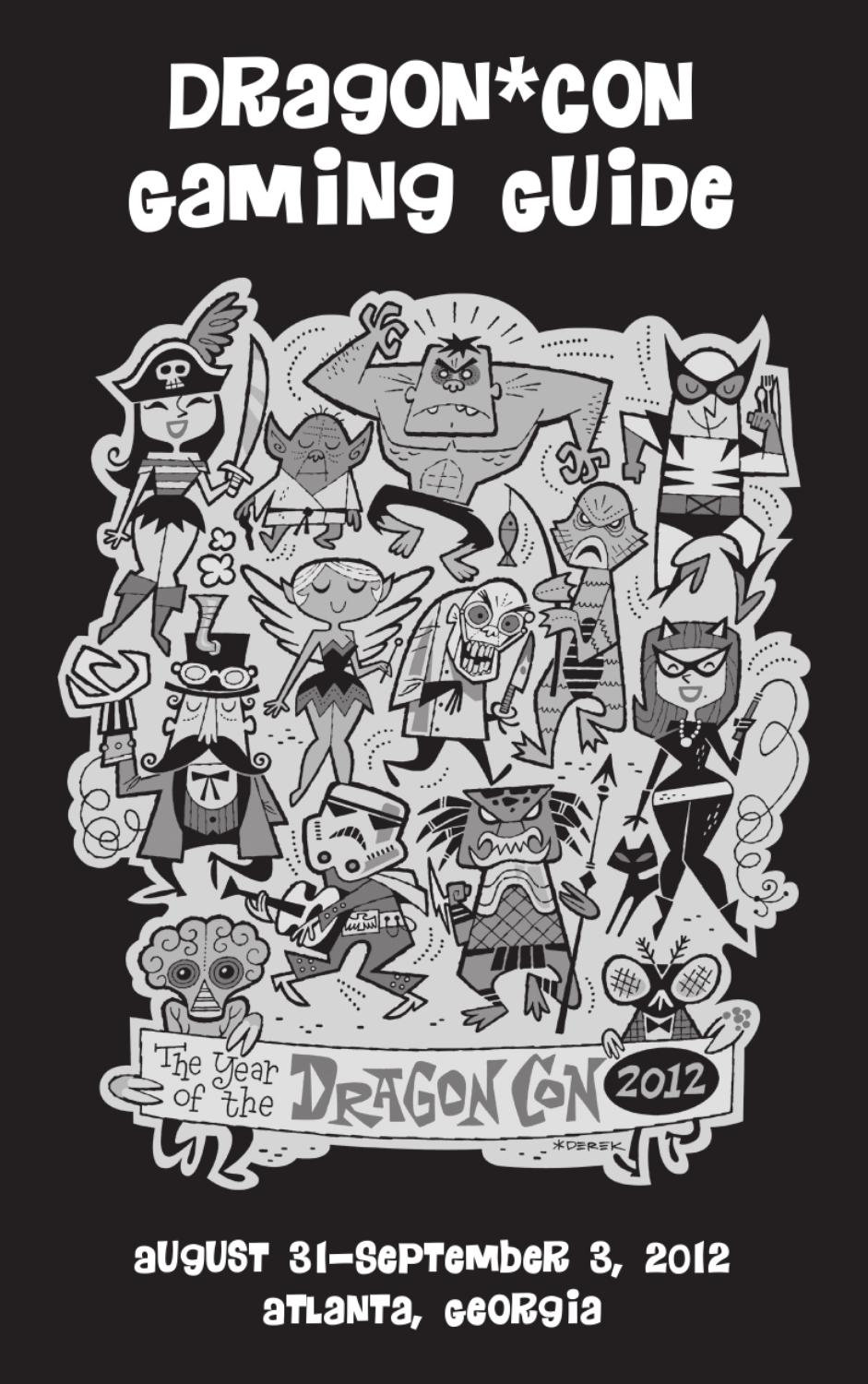 2012 Dragon*Con Gaming Guide by Dragon Con - issuu