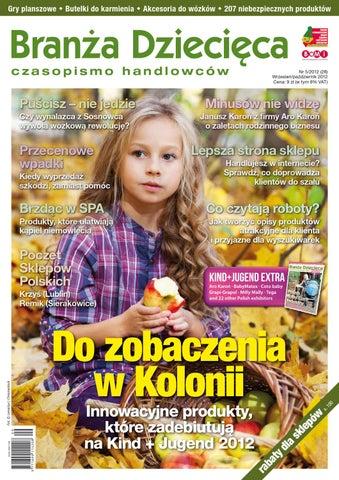 d613d78404ab24 Branża Dziecięca 5/2012 by Branża Dziecięca - issuu