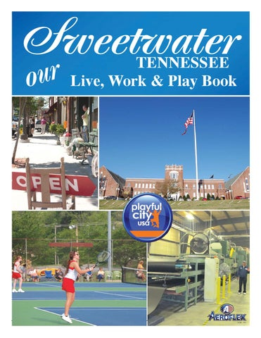 Sweetwater's Live, Work & Play Book by The Advocate & Democrat