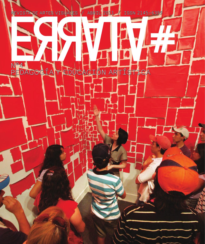 Errata 4 Pedagogia Y Educacion Artistica By Revista De Artes Visuales Errata Issuu