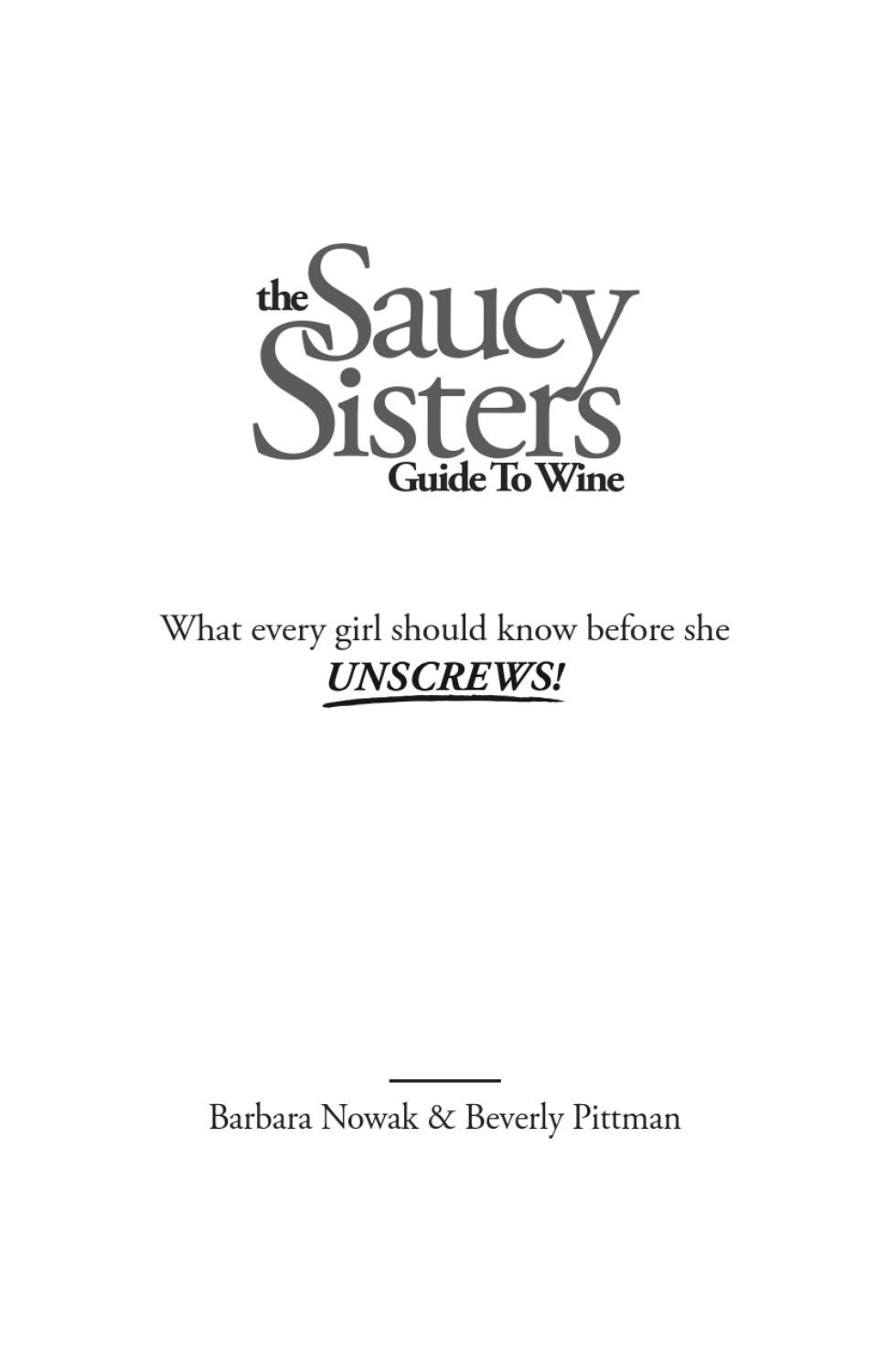 Saucy Sisters Guide To Wine By Sara Hume Issuu First Of All Start Unscrewing Untwisting Unclipping Your Old Light
