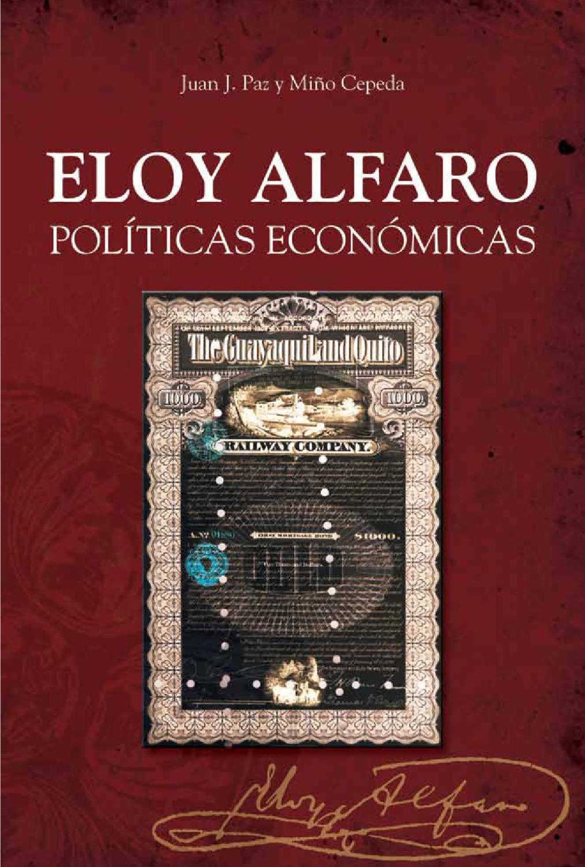 Eloy Alfaro Políticas Económicas by MCPE - issuu 6de126cd081