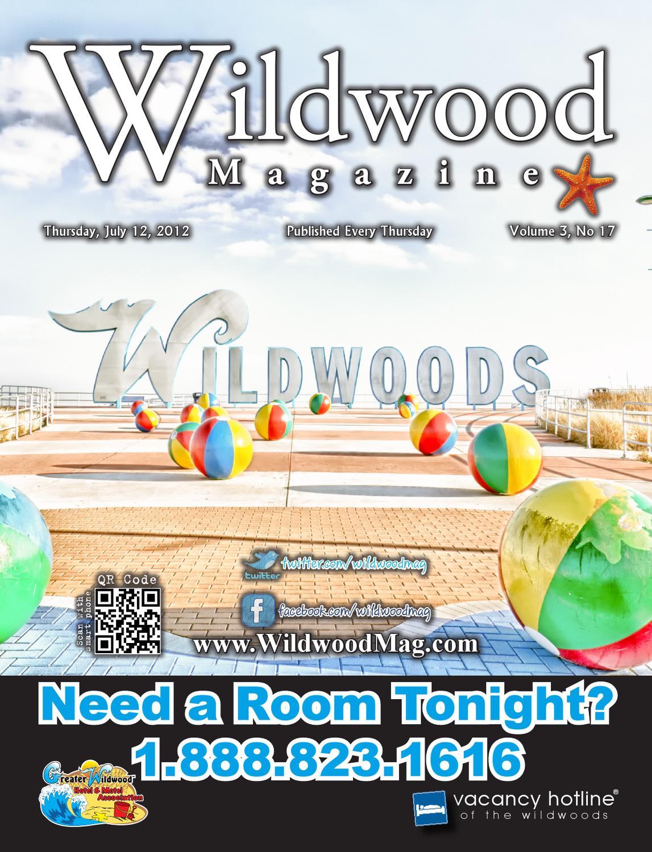 July 12 2012 By Wildwood Magazine Issuu