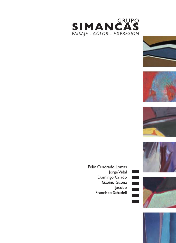 Grupo Simancas. Paisaje - Color - Expresión by Patio Herreriano - issuu