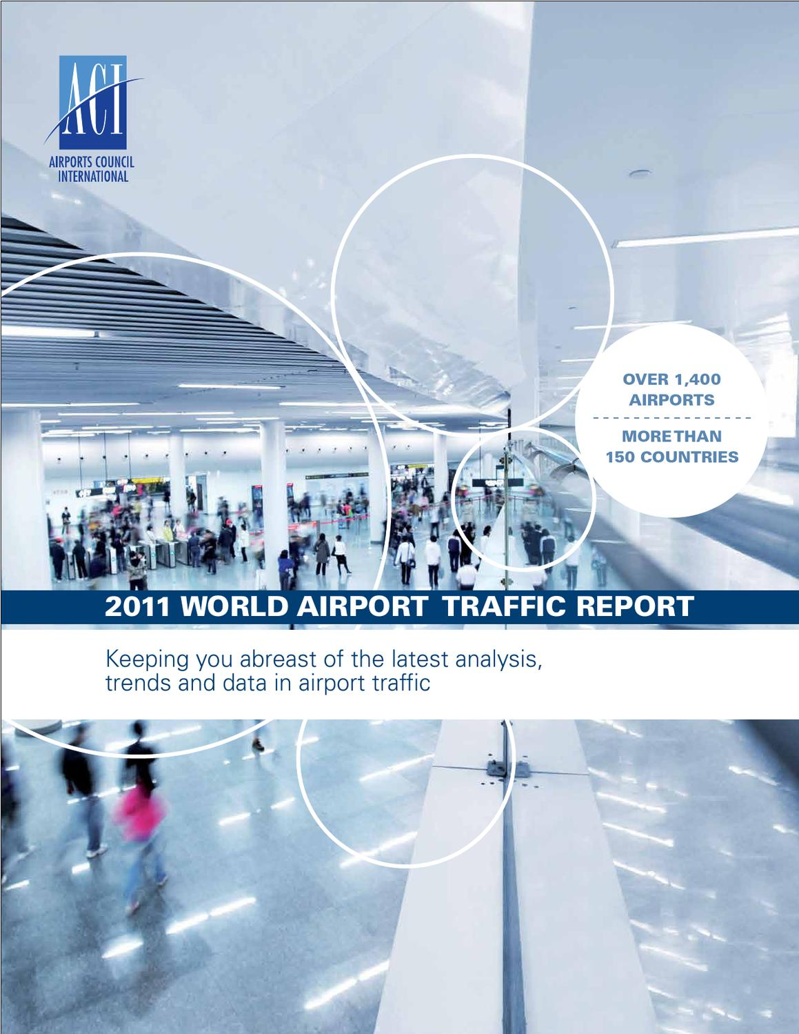 2011 ACI World Airport Traffic Report by Airports Council