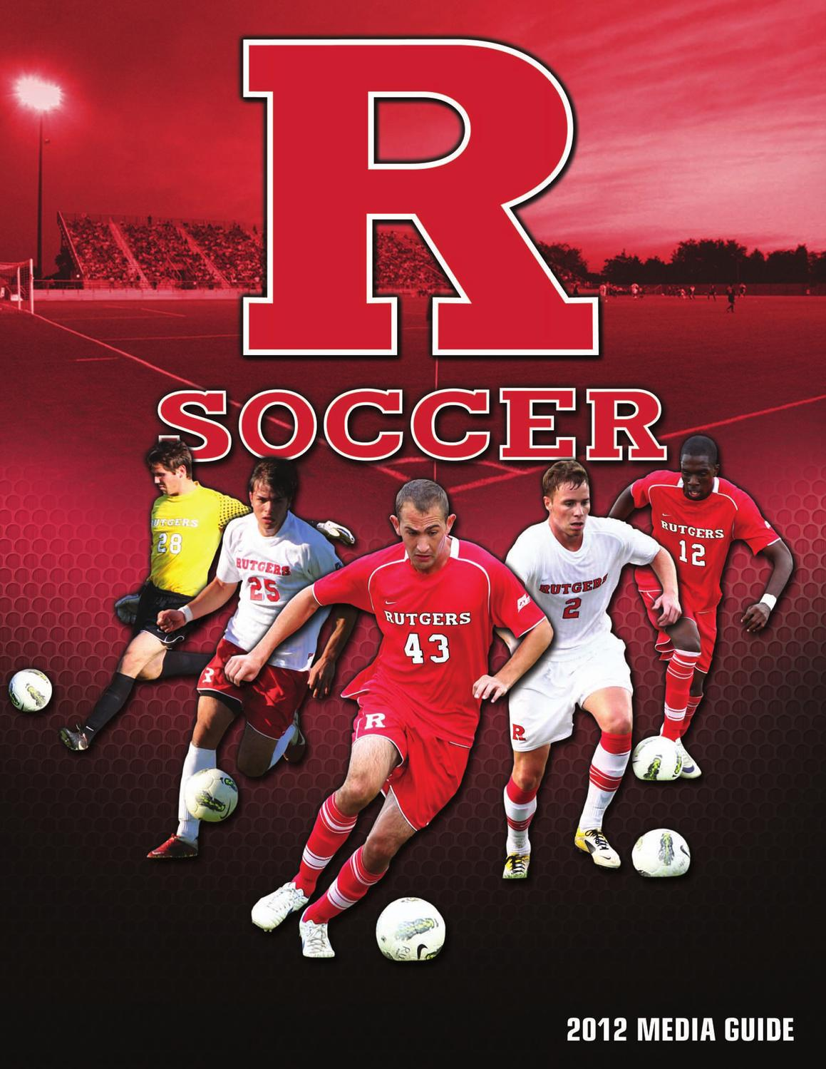 2012 Rutgers Men's Soccer Media Guide by Rutgers Athletics - issuu
