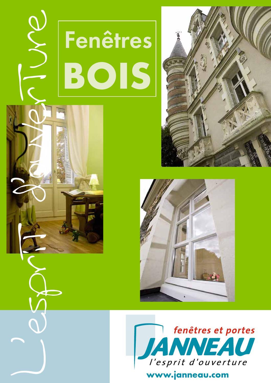 Catalogue fen tres bois janneau by janneau menuiseries issuu for Empecher ouverture fenetre pub
