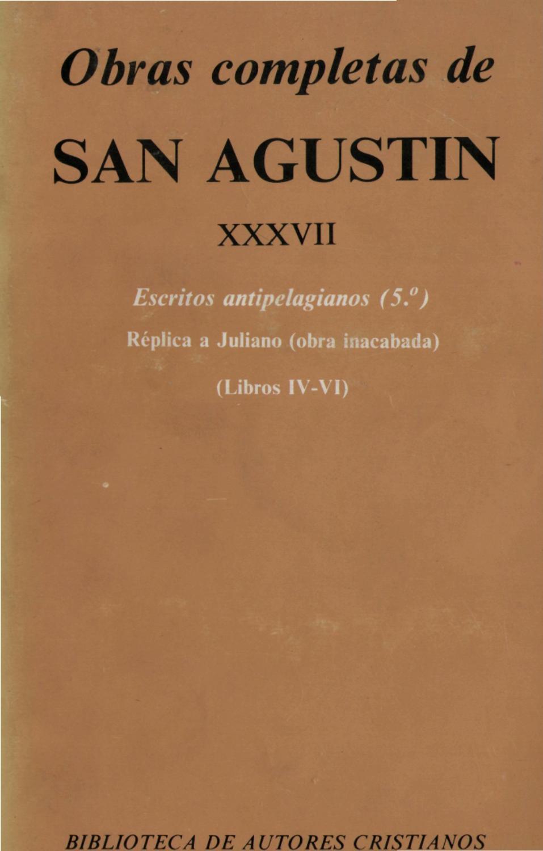 ESCRITOS ANTIPELAGIANOS by Parroquia San Jorge - issuu