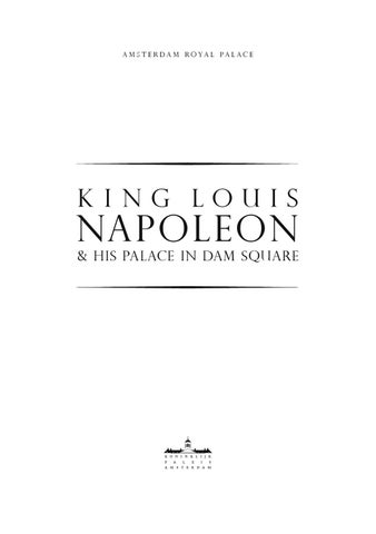 7cae115f4c King Louis Napoleon   his Palace in Dam Square by Royal Palace ...