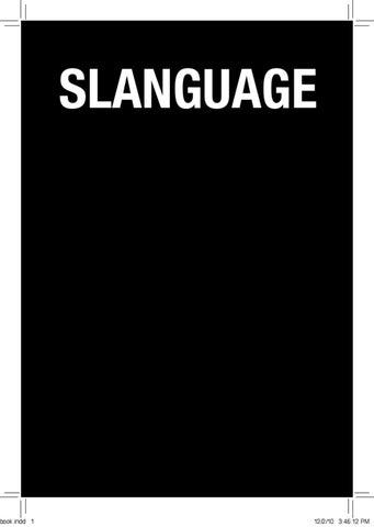 6295ce649 Slanguage by Sara Thomas - issuu