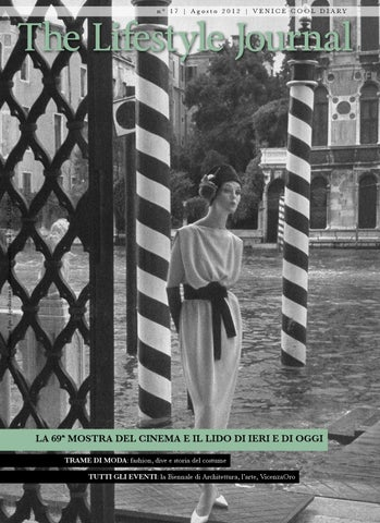 f78bf6a97a5f1 The Lifestyle Journal Venezia by Milano Fashion Library - issuu