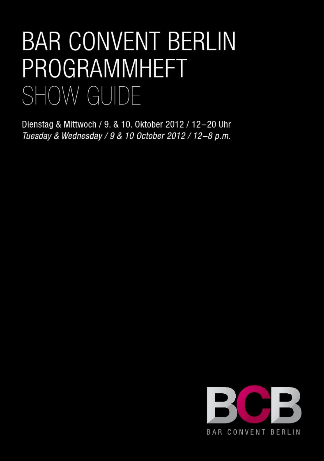 Bar Convent Berlin 2012 // The Show Guide // Programmheft by ...
