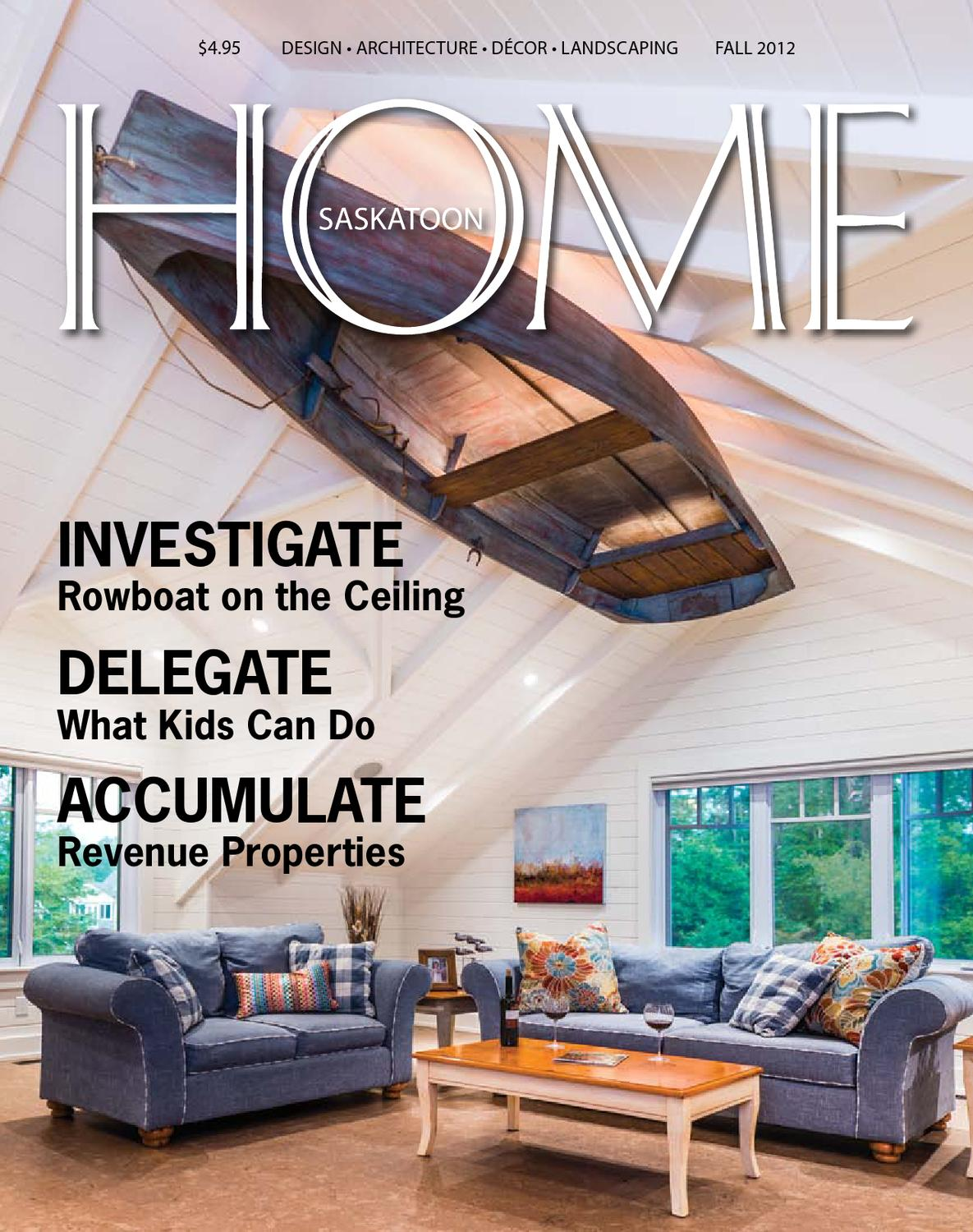 Saskatoon Home Magazine Fall 2012 By Farmhouse