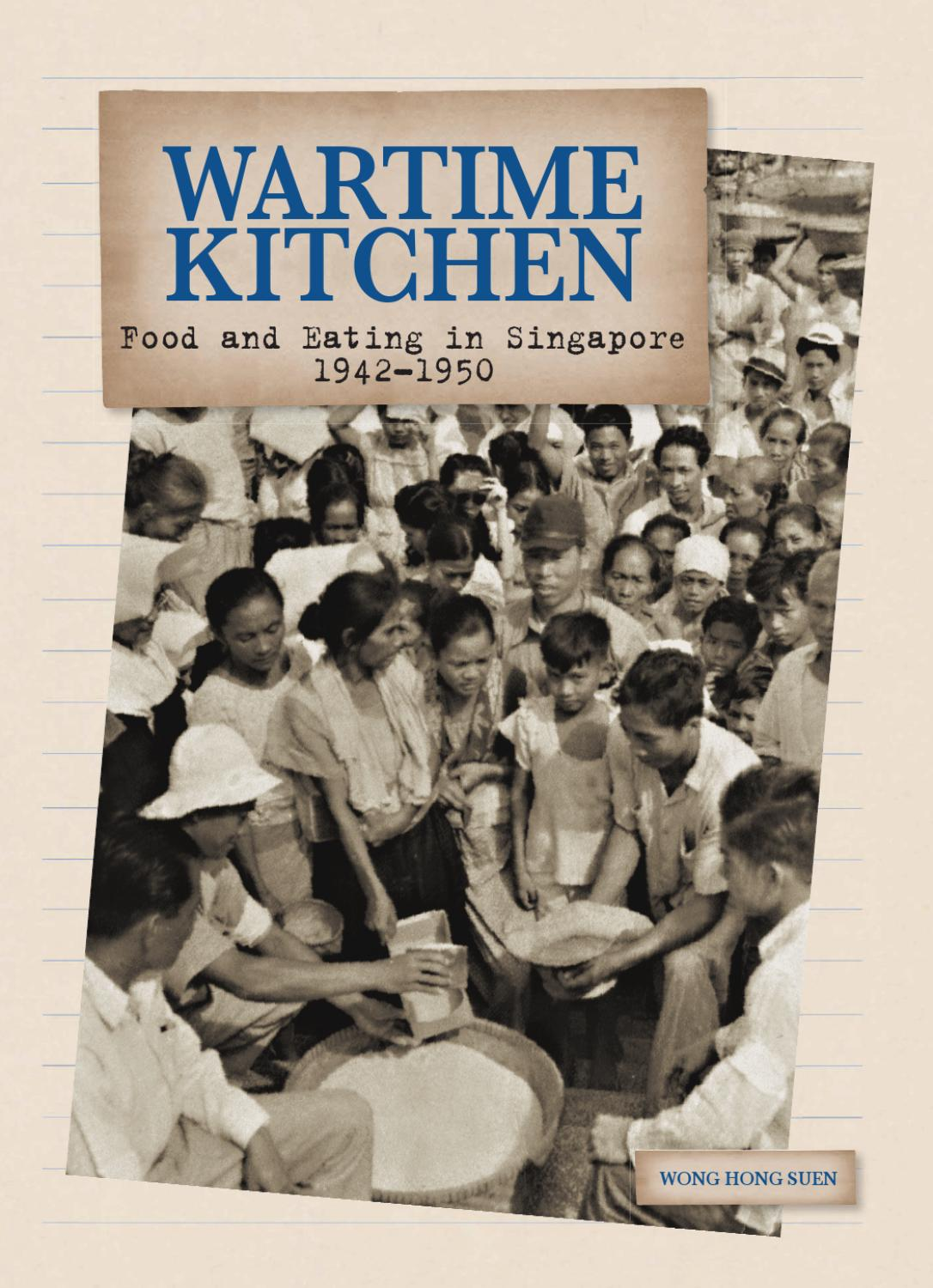 Wartime Kitchen And Garden Wartime Kitchen Food And Eating In Singapore 1942 1950 By