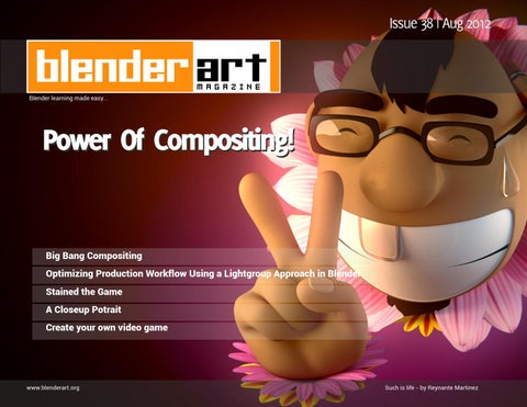 BlenderArt Magazine Issue 38 Power Of Compositing by