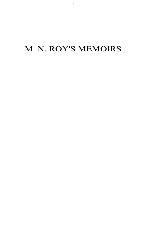 M. N. ROY\'S MEMOIRS 1 by rahul jain - issuu