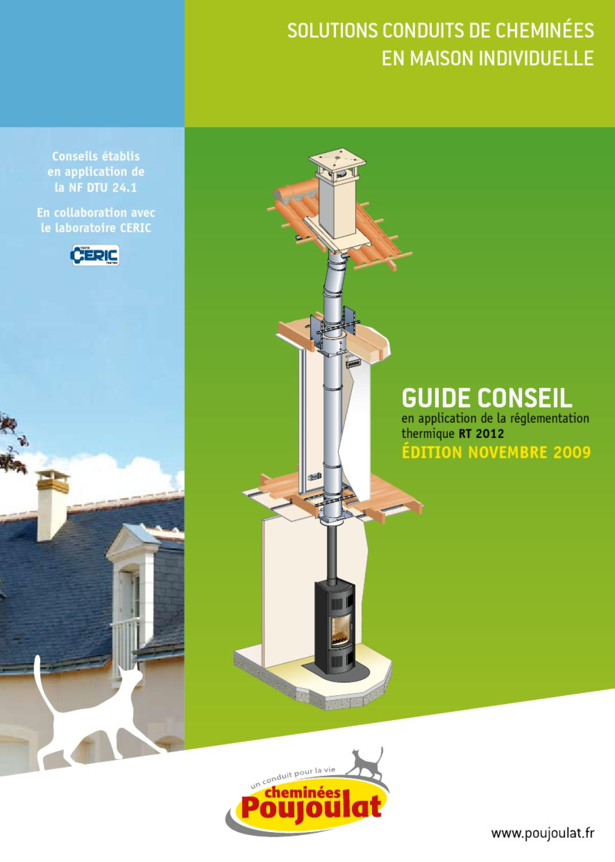 Habiller Un Conduit De Cheminée guide conseil rt2012 - cheminées poujoulatpoujoulat - issuu