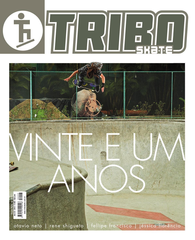 f8aa42e8ea217 Tribo Skate Edição 203 by Revista Tribo Skate - issuu