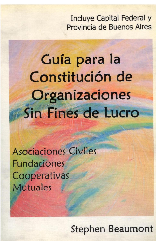 Guía para la constitución de Organizaciones Sin Fines de Lucro by ...